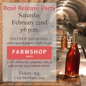 Rose Release Party - February 22nd @ FARMSHOP